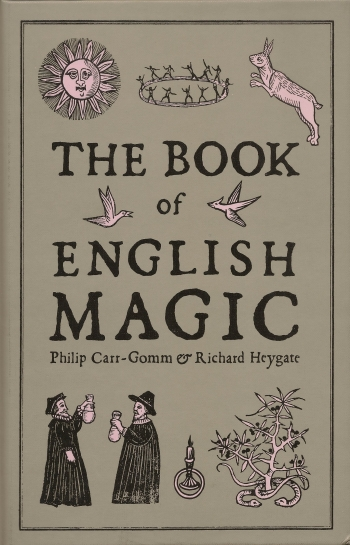 Book Review - The Book of English Magic. Philip Carr-Gomm & Richard Heygate.